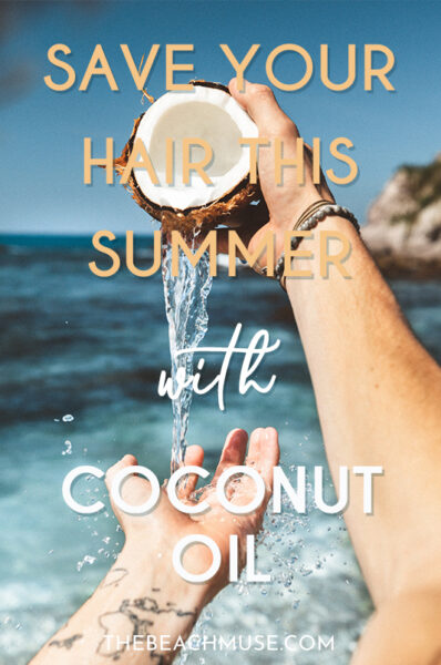 Save your hair this summer coconut oil Pinterest