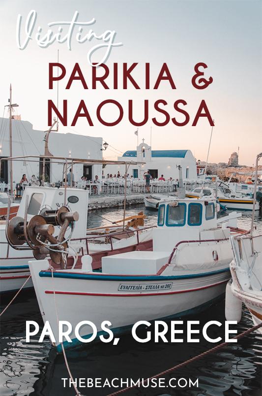 Parikia ou Naoussa Paros