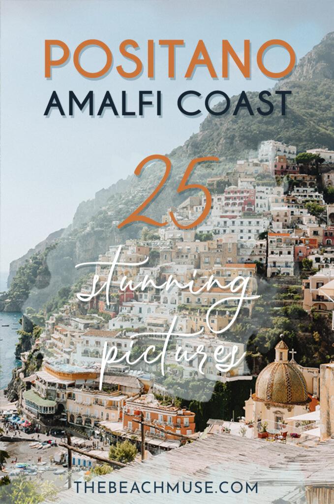 25 stunning pictures Positano Amalfi Coast