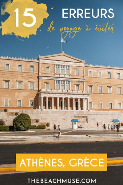 15 erreurs de voyage à éviter à Athènes Grèce